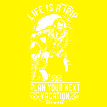 LIFE IS A TRIP Design