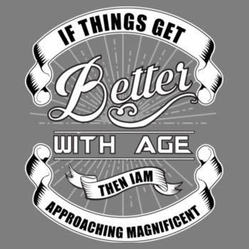 BETTER WITH AGE Design
