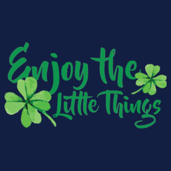 ENJOY THE LITTLE THINGS Design