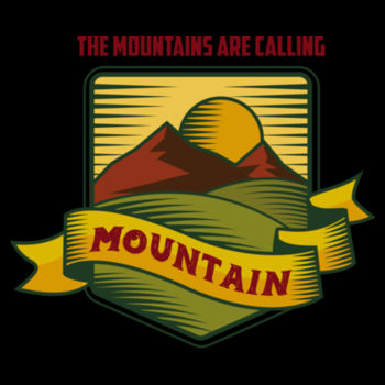 THE MOUNTAINS ARE CALLING Design