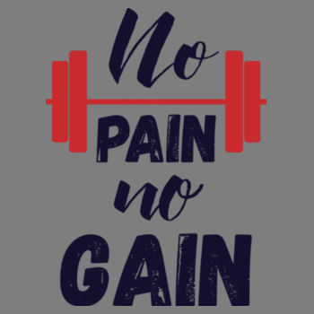 NO PAIN NO GAIN Design