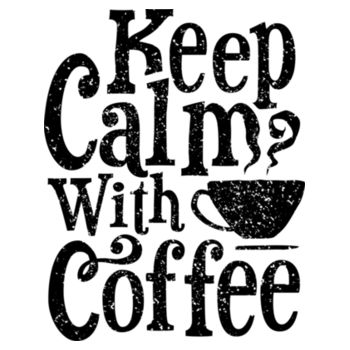 KEEP CALM WITH COFFEE Design