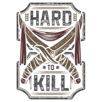 HARD TO KILL Design