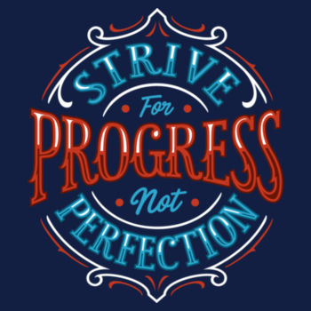 STRIVE FOR PROGRESS Design
