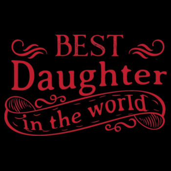 BEST DAUGHTER IN THE WORLD Design