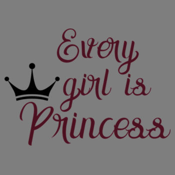 EVERY GIRL IS PRINCESS Design