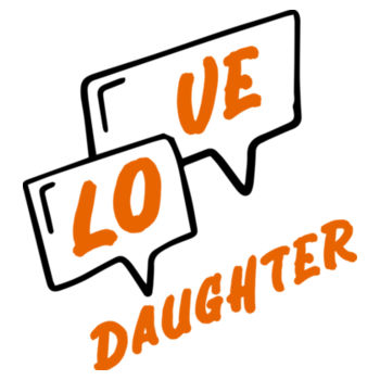 LOVE DAUGHTER Design