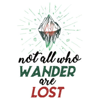 NOT ALL WHO WANDER Design