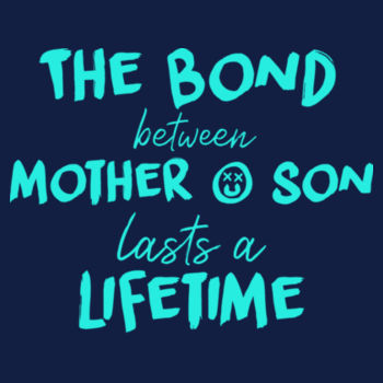 BOND BETWEEN MUM N SON Design