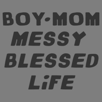 BOY MOM MESSY Design