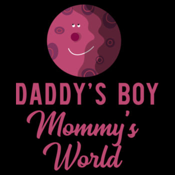 DADDY'S BOY MUMMY'S WORLD Design