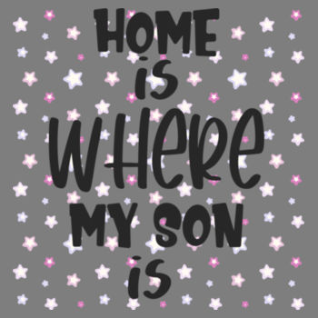 HOME IS WHERE SON IS Design