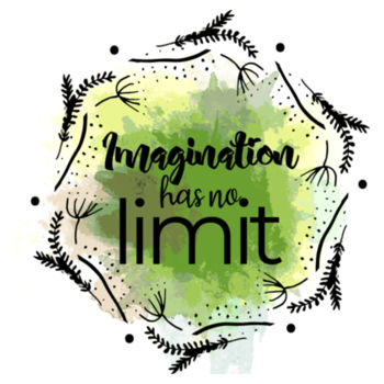 IMAGINATION HAS NO LIMIT Design