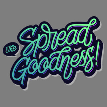 SPREAD THE GOODNESS Design