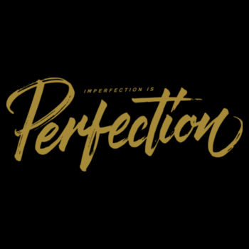 PERFECTION Design