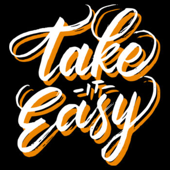 TAKE IT EASY Design