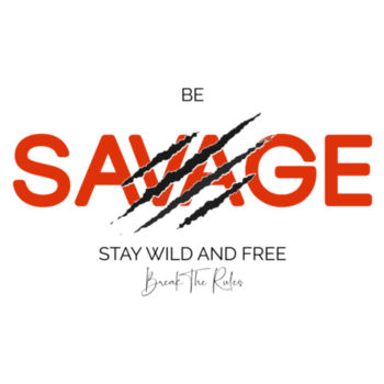BE SAVAGE Design