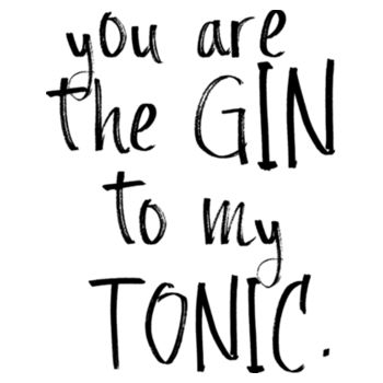 GIN TO MY TONIC Design