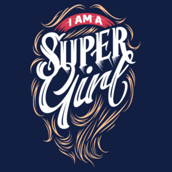 I AM A SUPER GIRL Design
