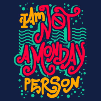 NOT MONDAY PERSON Design
