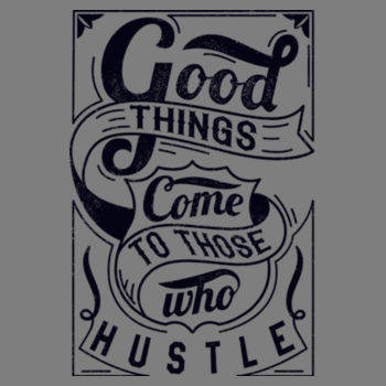 GOOD THINGS N HUSTLE Design