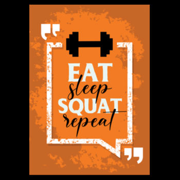 EAT SLEEP SQUAT Design