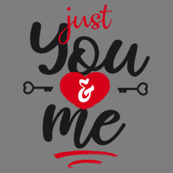 JUST YOU AND ME Design